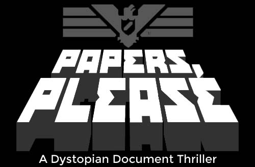 'Papers, Please' offers dystopian tale of morality